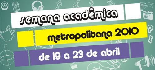 II Semana Acadêmica Metropoliana