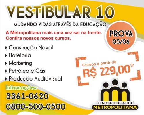 Processo Seletivo 2010.2 Faculdade Metropolitana - Novos Cursos