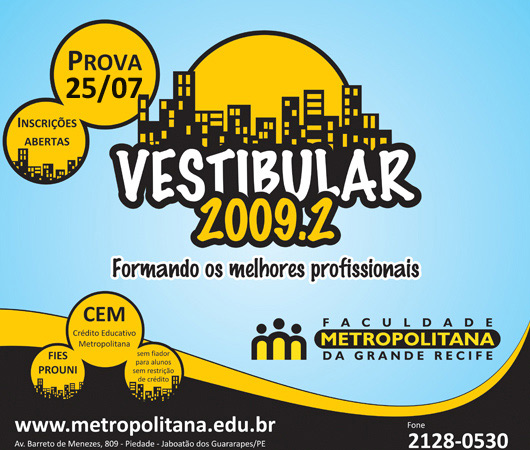 Vestibular continuado 2009.2 Faculdade Metropolitana da Grande Recife