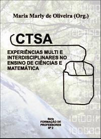 CTSA: Experiências Multi e Interdisciplinares no Ensino de Ciências e Matemática