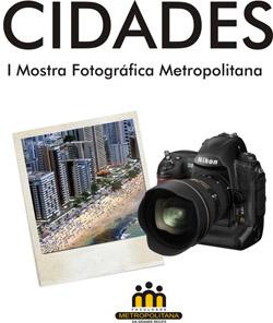 I Mostra Fotográfica Metropolitana
