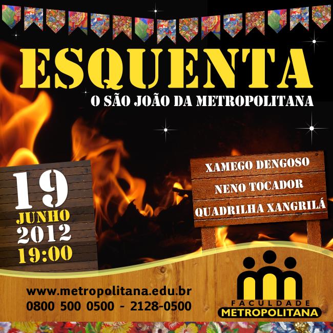 Esquenta 2012   O São João da Metropolitana